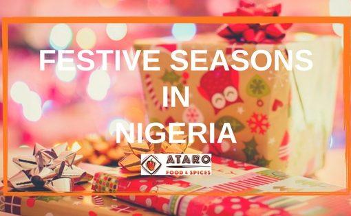 Festive Seasons in Nigeria