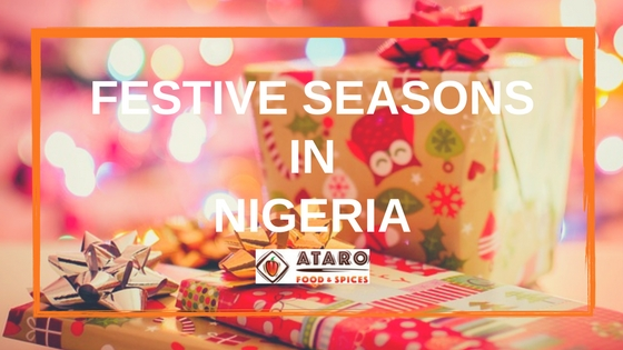 Festive Seasons in Nigeria