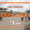 Top 5 dishes from Sierra Leone