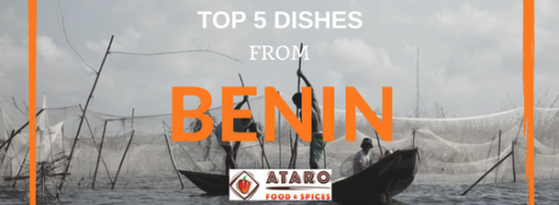 Top 5 Dishes from Benin