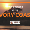 Top 5 Dishes from Ivory Coast (Côte d'Ivoire)
