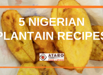 5 Nigerian Plantain Recipes
